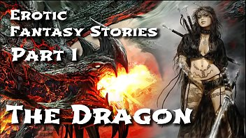 apornhub Erotic Fantasy Stories 1 The Dragon
